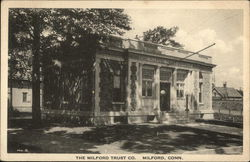 The Milford Trust Company