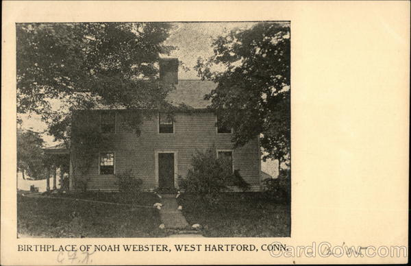 Birthplace of Noah Webster West Hartford Connecticut