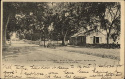 Old School House, East Avenue