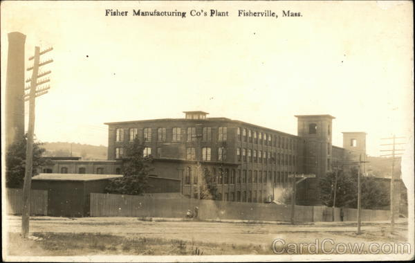 Fisher Manufacturing Co's Plant Fisherville Massachusetts