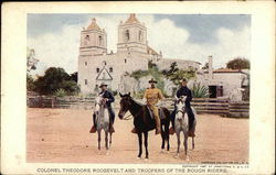 Colonel Theodore Roosevelt and Troopers of the Rough Riders