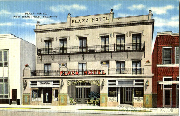 Plaza Hotel New Braunfels Texas