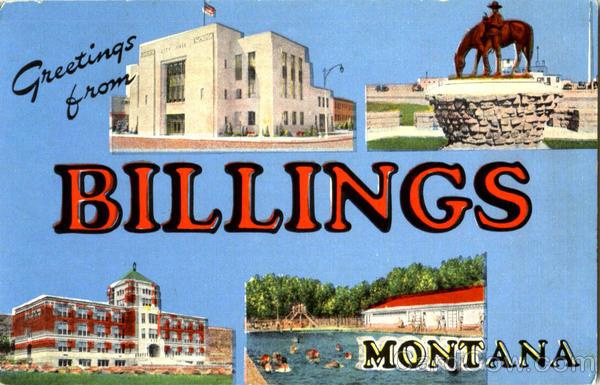 Greetings From Billings Montana