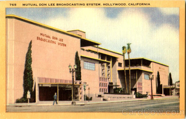 Mutual Don Lee Broadcasting System Hollywood California