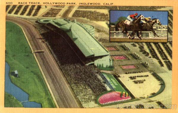 Race Track, Hollywood Park Inglewood California