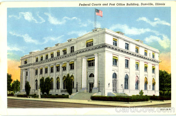 Federal Courts And Post Office Building Danville Illinois