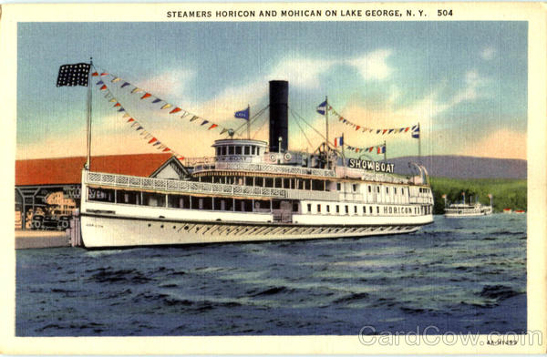 Steamer Horicon And Mohican On Lake George Boats, Ships