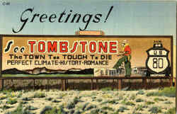 Greetings from Tombstone!