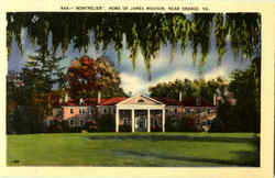 Montpelier Home Of James Madison Postcard