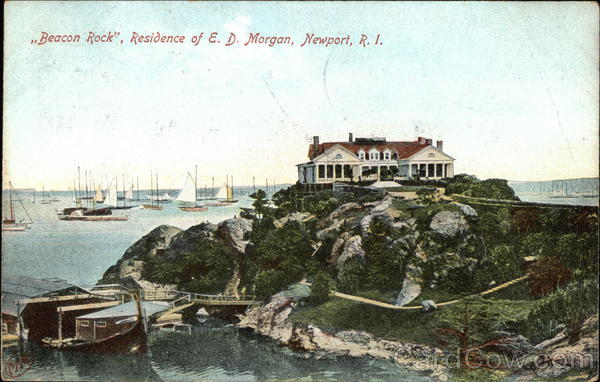 Beacon Rock, Residence of E.D. Morgan Newport Rhode Island