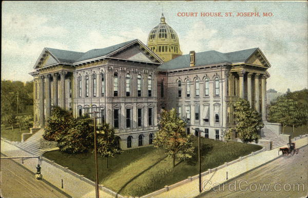 Court House St. Joseph Missouri