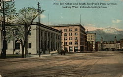 New Post Office and South Side Pike's Peak Avenue Looking West