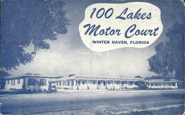 100 Lakes Motor Court Winter Haven Florida