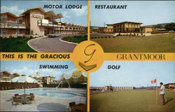 This is the Gracious Grantmoor Restaurant and Motor Lodge