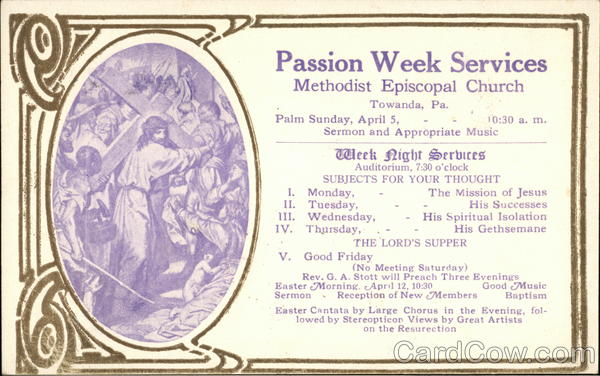 Passion Week Services, Methodist Episcopal Church Towanda Pennsylvania
