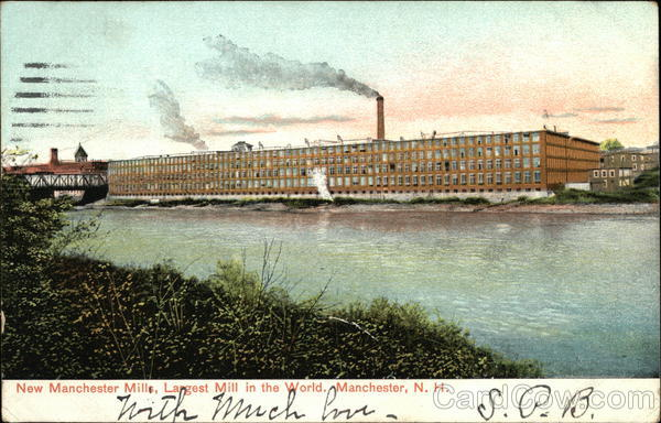 New Manchester Mills, Largest Mill in the World New Hampshire