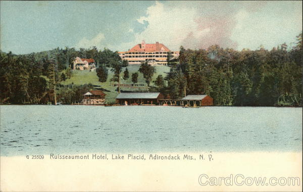 Rulsseaumont Hotel, Lake Placid, Adirondack Mts. New York