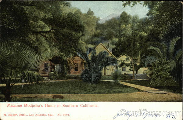 Madame Modjeska's Home Lake Forest California