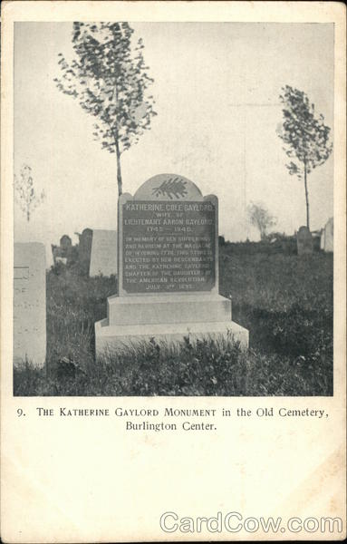 Katherine Gaylord Monument in the Old Cemetery Burlington Connecticut