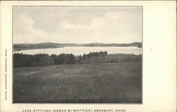 Lake Attitash (Named by Whittier)