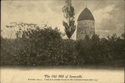 The Old Mill of Somerville
