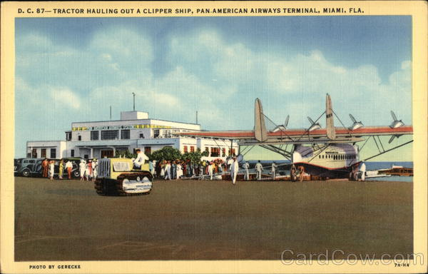 Caterpillar Tractor Hauling Out a Clipper Ship, Pan-American Airways Terminal Miami Florida