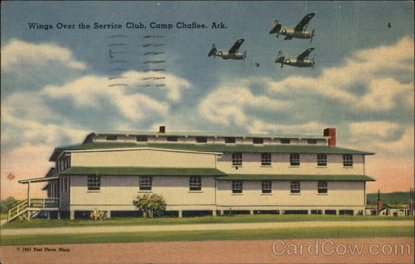 Wings Over the Service Club Camp Chaffee Arkansas