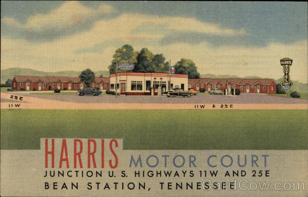 Harris Motor Court and Restaurant Bean Station Tennessee