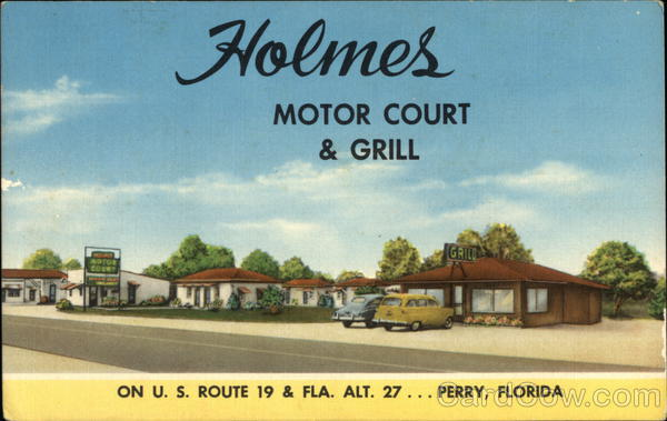 Holmes Motor Court & Grill Perry Florida