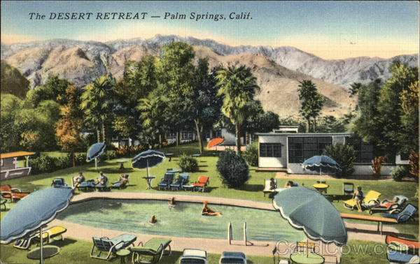 The Desert Retreat Palm Springs California