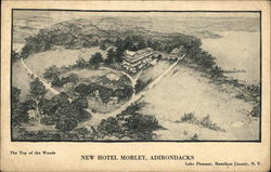 New Hotel Morley, Adirondacks