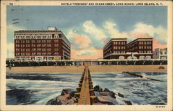 Hotels President and Ocean Crest, Long Beach
