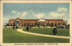 Mississippi State Hospital - Receiving Ward