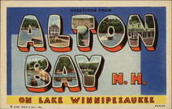Greetings from Alton Bay on Lake Winnipesaukee Postcard