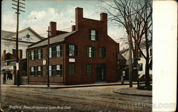 Birthplace of Lydia Maria Child Medford Massachusetts