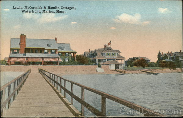 Lewis, McCormick & Hamlin Cottages, Waterfront Marion Massachusetts