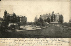 State Normal School and Frederick Robie Hall
