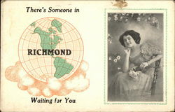There's Someone in Richmond Waiting for You