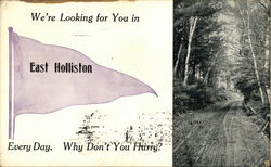We're Looking For You in East Holliston Every Day