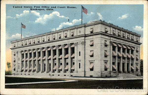 United States Post Office and Court House Muskogee Oklahoma
