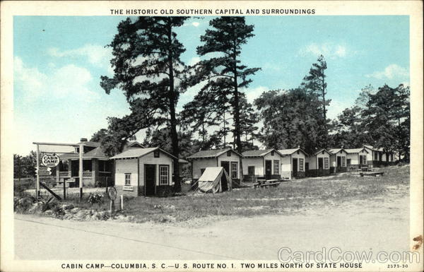 The Historic Old Southern Capital and Surroundings - Cabin Camp, U.S. Route No. 1 Columbia South Carolina