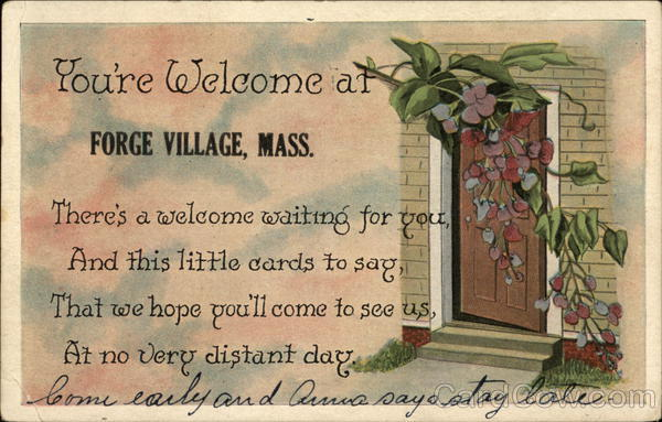 You're Welcome at Forge Village Massachusetts