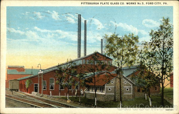 Pittsburgh Plate Glass Co. Works No.5 Ford City Pennsylvania