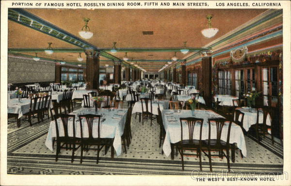 Portion of Famous Hotel Rosslyn Dining Room Los Angeles California