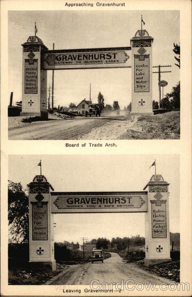 Board of Trade Arch - Approaching Gravenhurst - Leaving Gravenhurst Canada