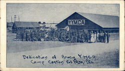 Dedication of Army Y.M.C.A., Camp Cotton