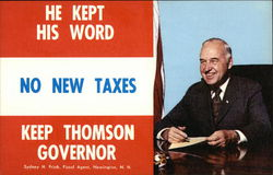 He Kept His Word: No New Taxes