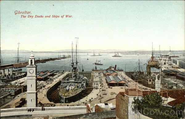Dry Docks and Ships of War Gibraltar Spain, Portugal
