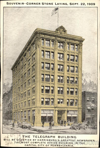 The Telegraph Building - Souvenir - Corner Stone Laying, Sept. 22, 1909 Harrisburg Pennsylvania
