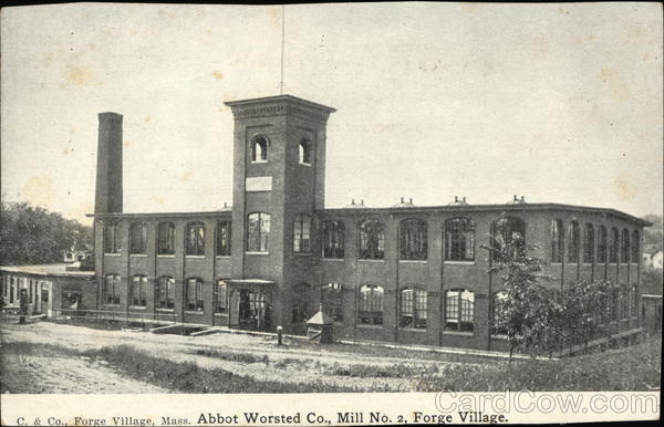 Abbot Worsted Co., Mill No. 2 Forge Village Massachusetts